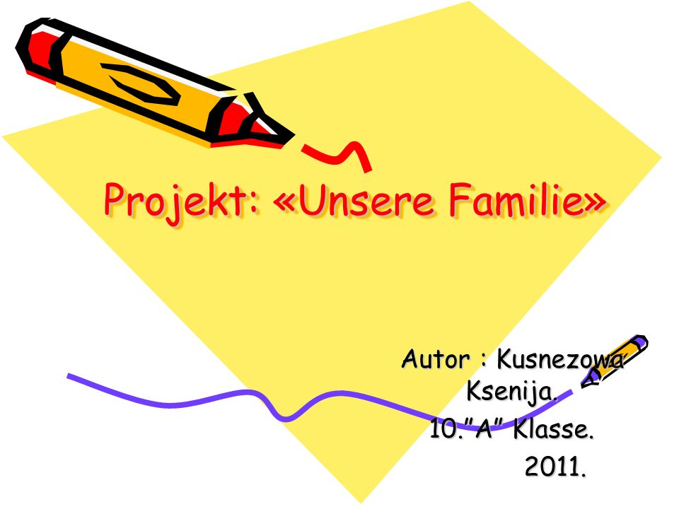 Projekt: «Unsere Familie»