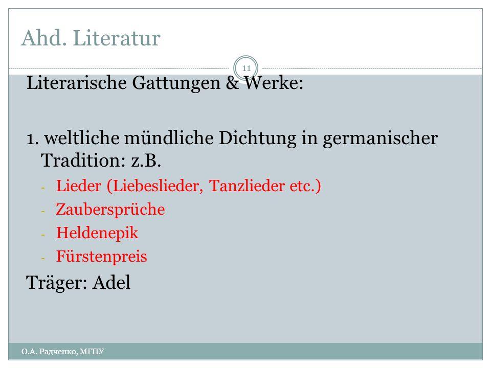 Ahd. Literatur Literarische Gattungen & Werke: