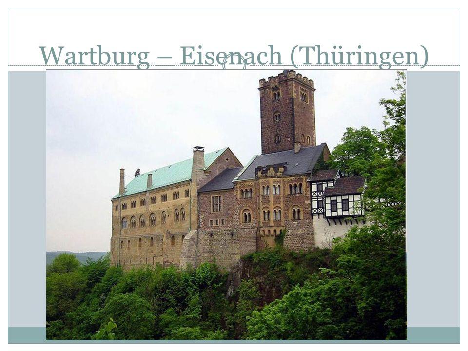 Wartburg – Eisenach (Thüringen)