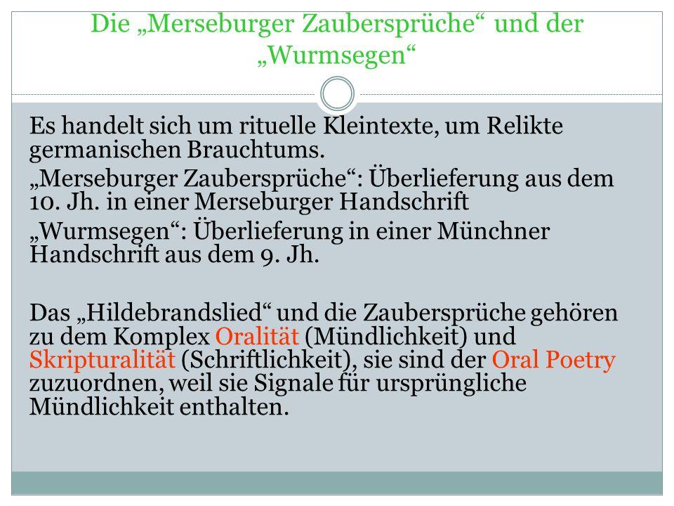 """Die """"Merseburger Zaubersprüche und der """"Wurmsegen"""