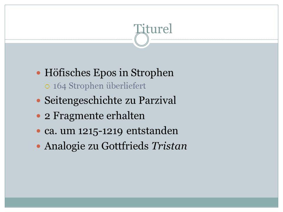 Titurel Höfisches Epos in Strophen Seitengeschichte zu Parzival