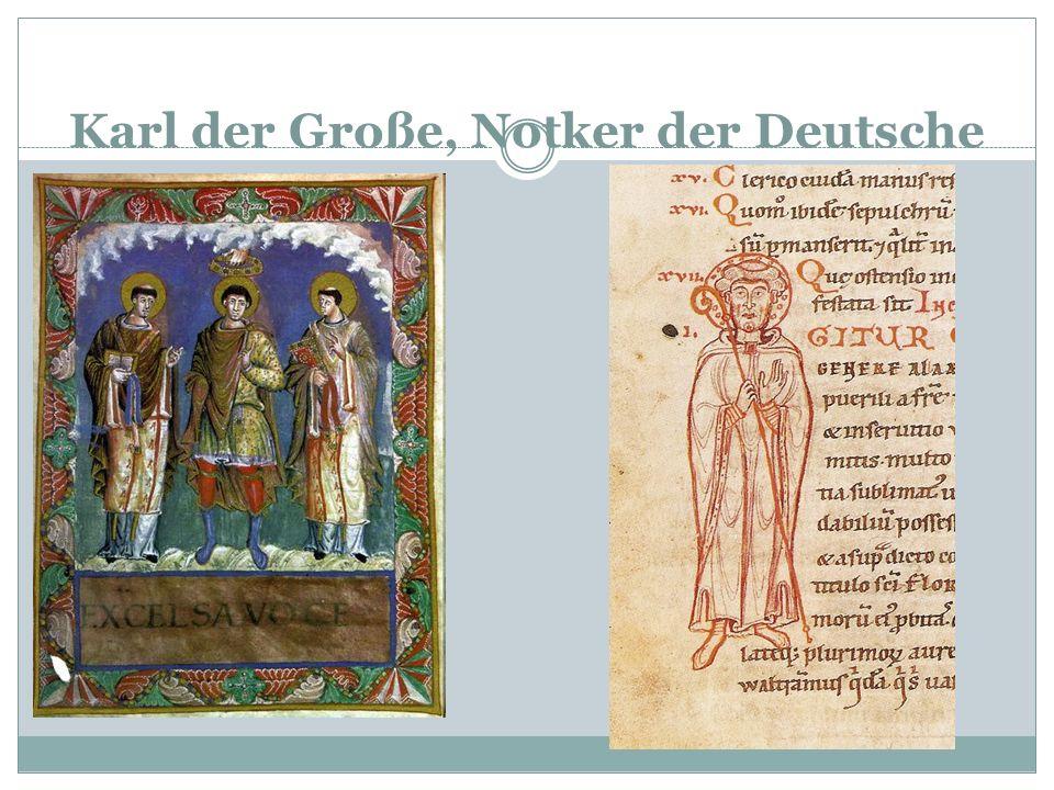 Karl der Große, Notker der Deutsche