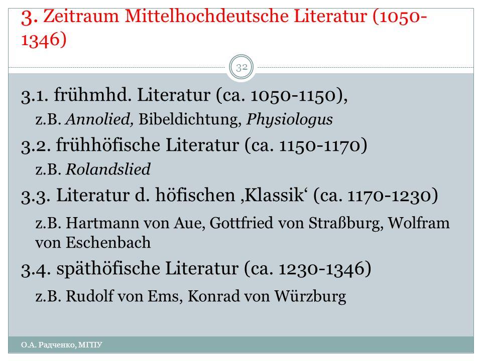 3. Zeitraum Mittelhochdeutsche Literatur (1050-1346)