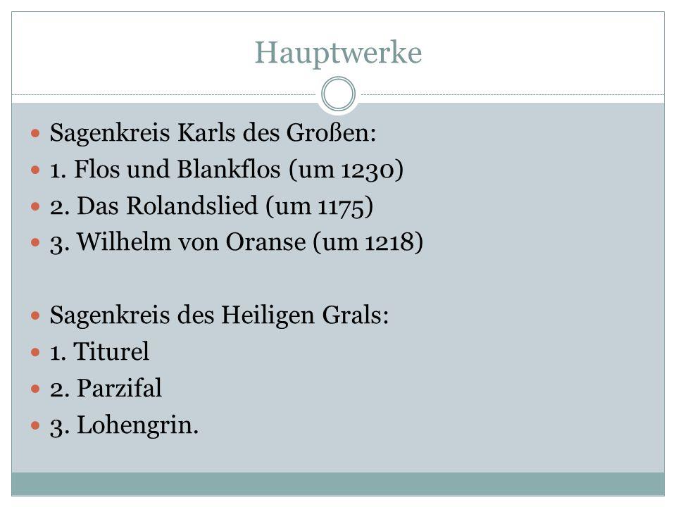 Hauptwerke Sagenkreis Karls des Großen: