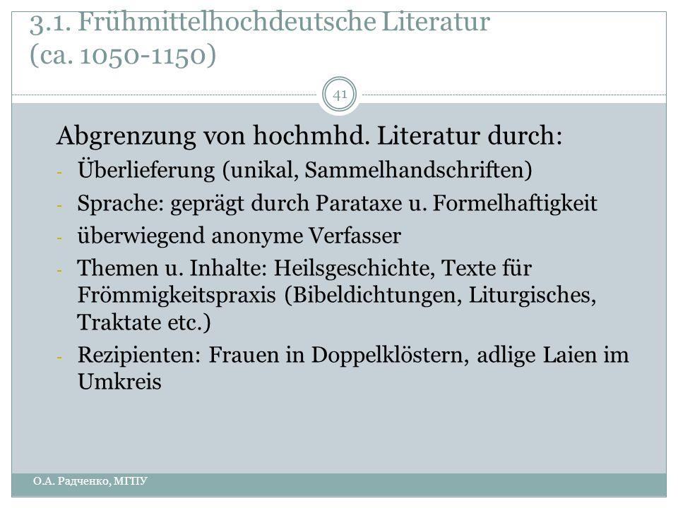 3.1. Frühmittelhochdeutsche Literatur (ca. 1050-1150)