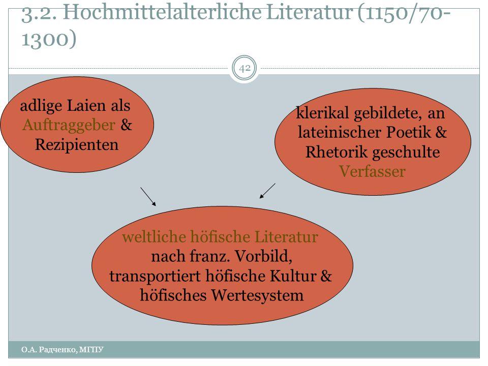 3.2. Hochmittelalterliche Literatur (1150/70-1300)