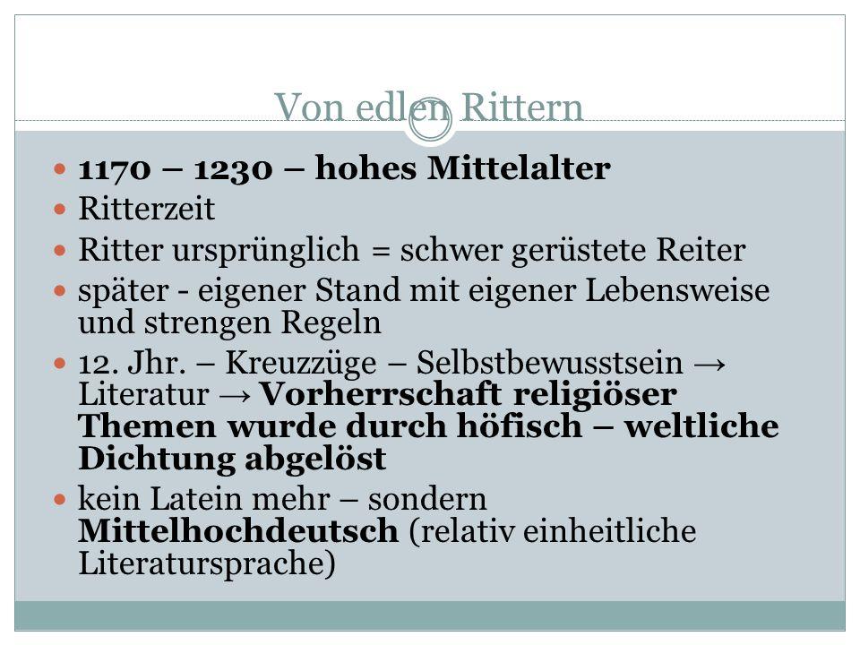 Von edlen Rittern 1170 – 1230 – hohes Mittelalter Ritterzeit