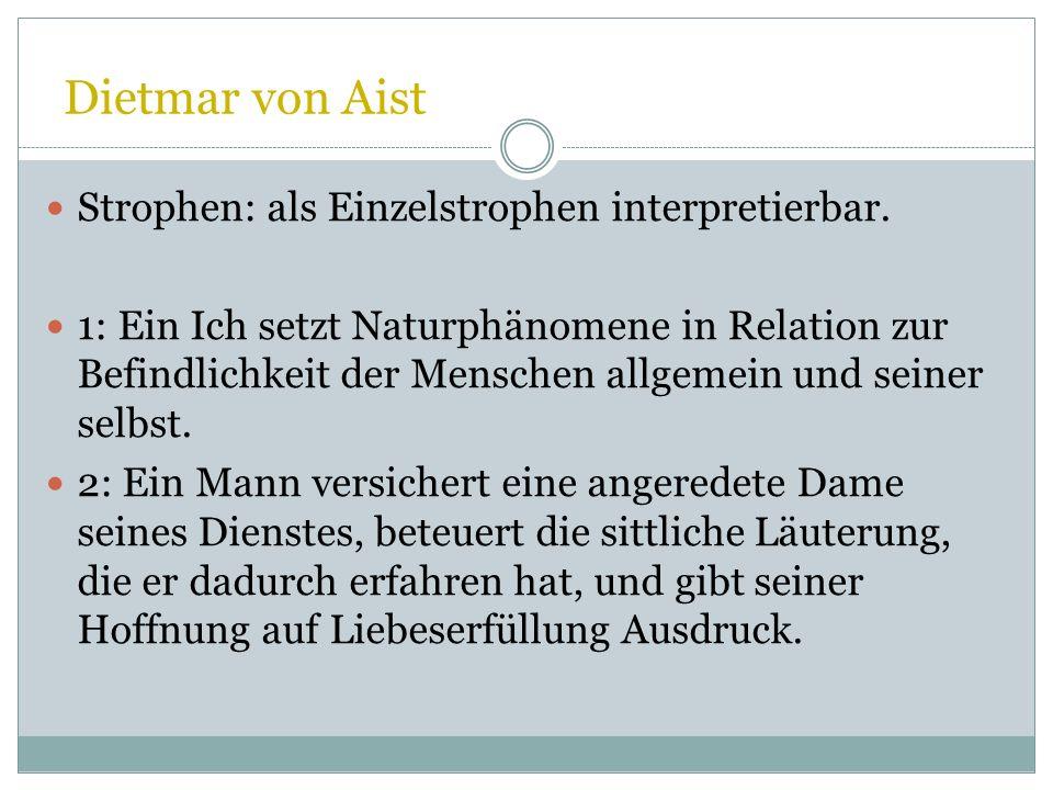 Dietmar von Aist Strophen: als Einzelstrophen interpretierbar.