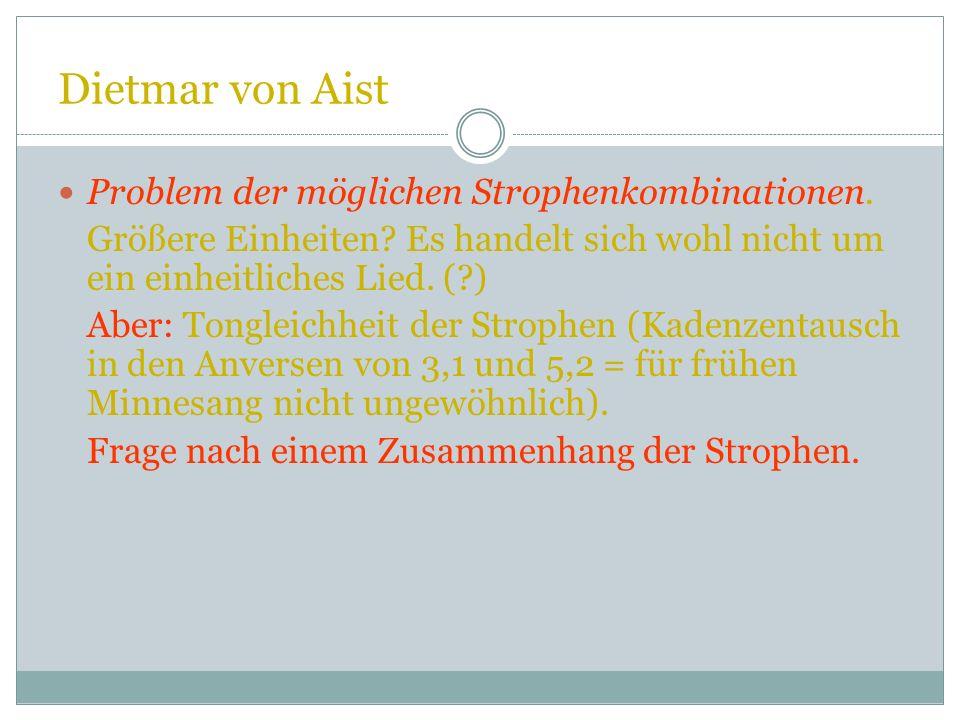 Dietmar von Aist Problem der möglichen Strophenkombinationen.