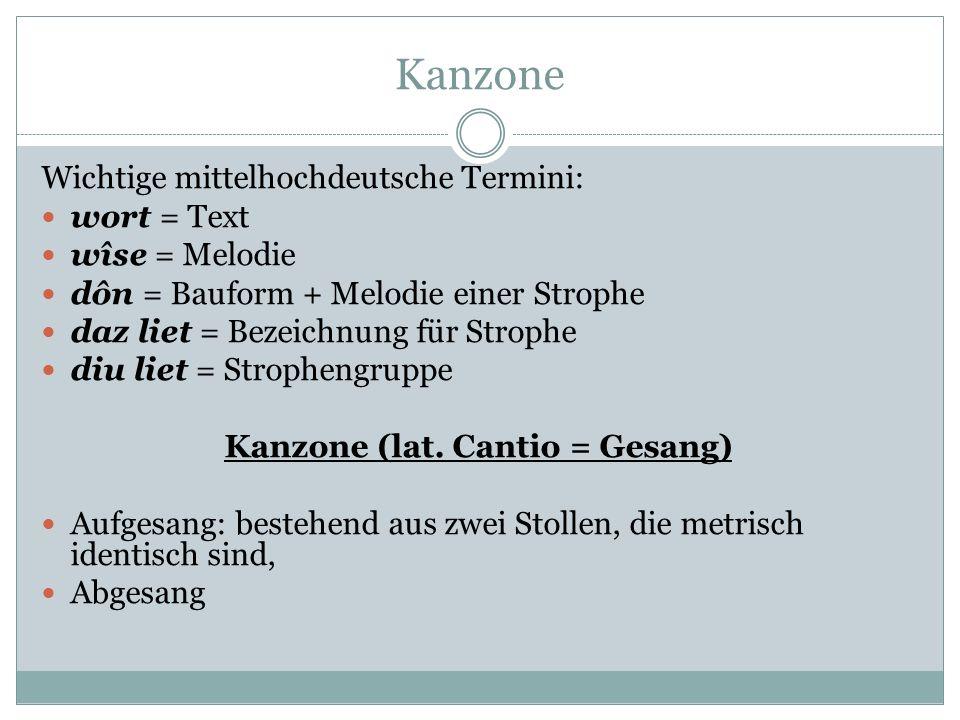 Kanzone (lat. Cantio = Gesang)