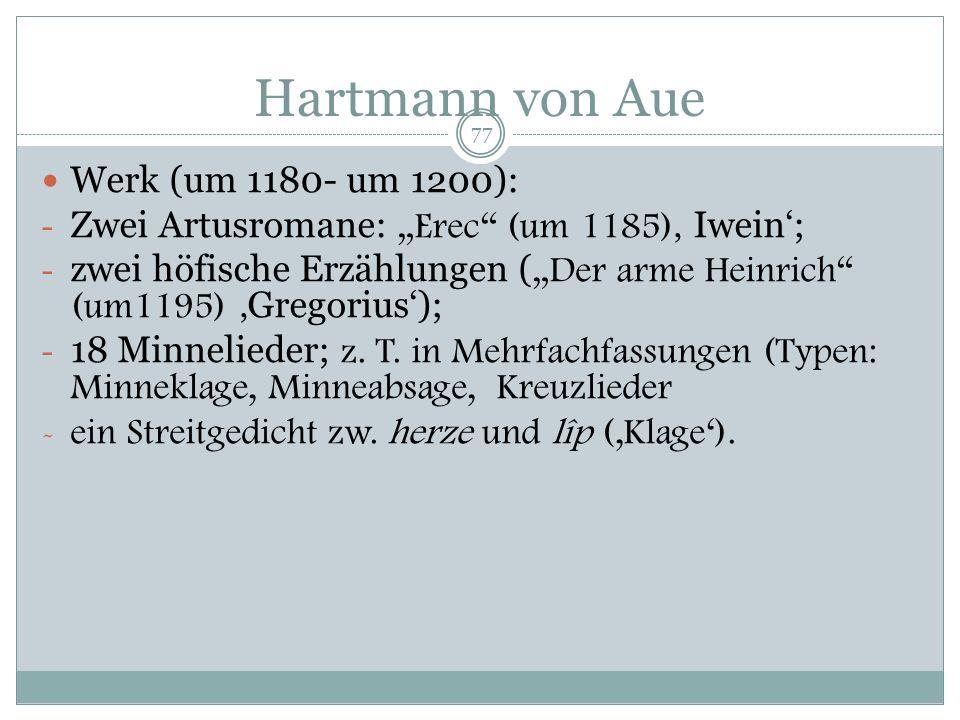 Hartmann von Aue Werk (um 1180- um 1200):