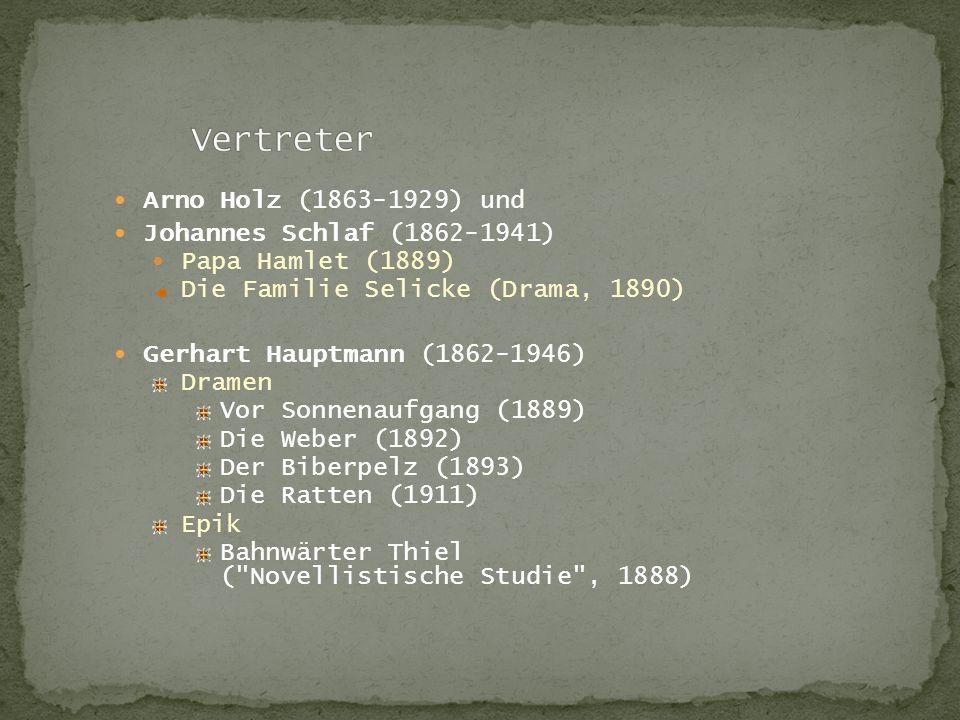 Vertreter Arno Holz (1863-1929) und Johannes Schlaf (1862-1941)