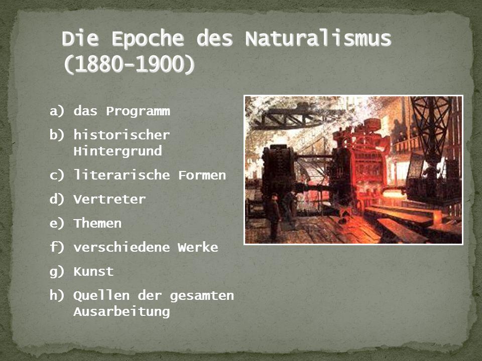 Die Epoche des Naturalismus (1880-1900)
