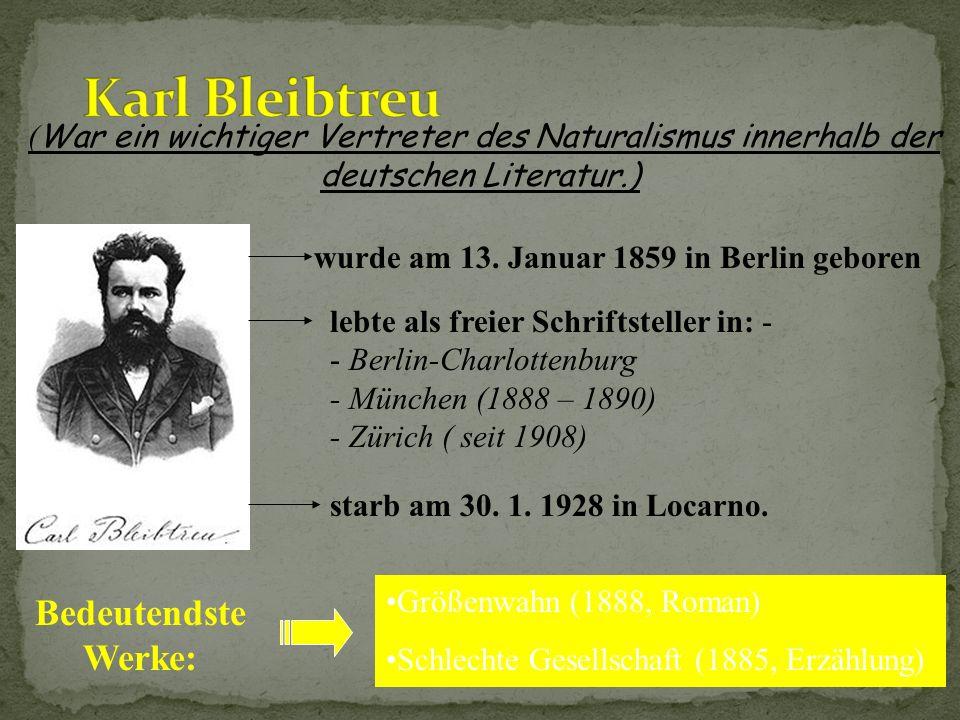 Karl Bleibtreu Bedeutendste Werke: