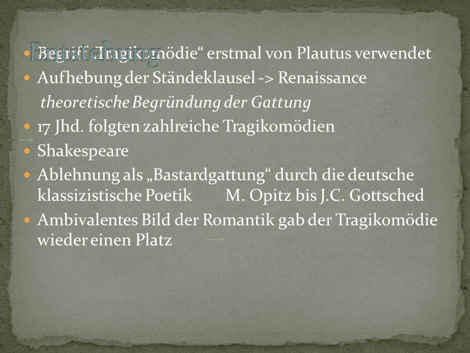 """Entstehung Begriff """"Tragikomödie erstmal von Plautus verwendet"""