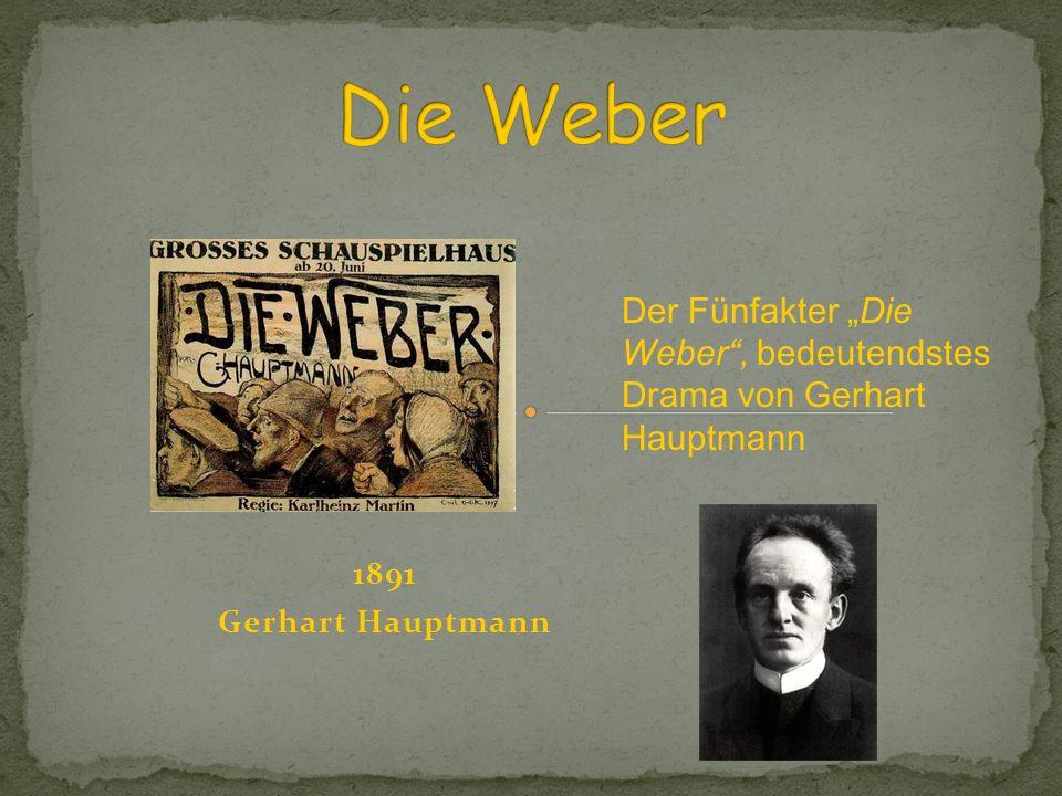 """Die Weber Der Fünfakter """"Die Weber , bedeutendstes Drama von Gerhart Hauptmann."""