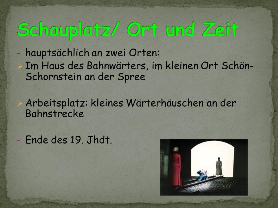 Schauplatz/ Ort und Zeit