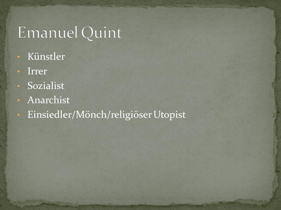 Emanuel Quint Künstler Irrer Sozialist Anarchist