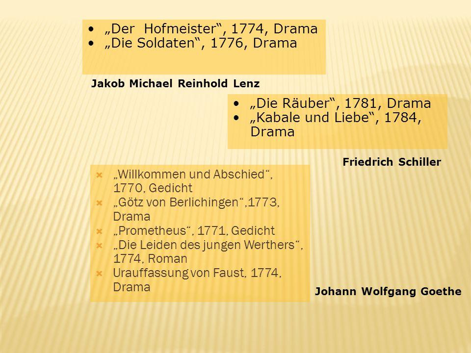 """""""Der Hofmeister , 1774, Drama """"Die Soldaten , 1776, Drama"""