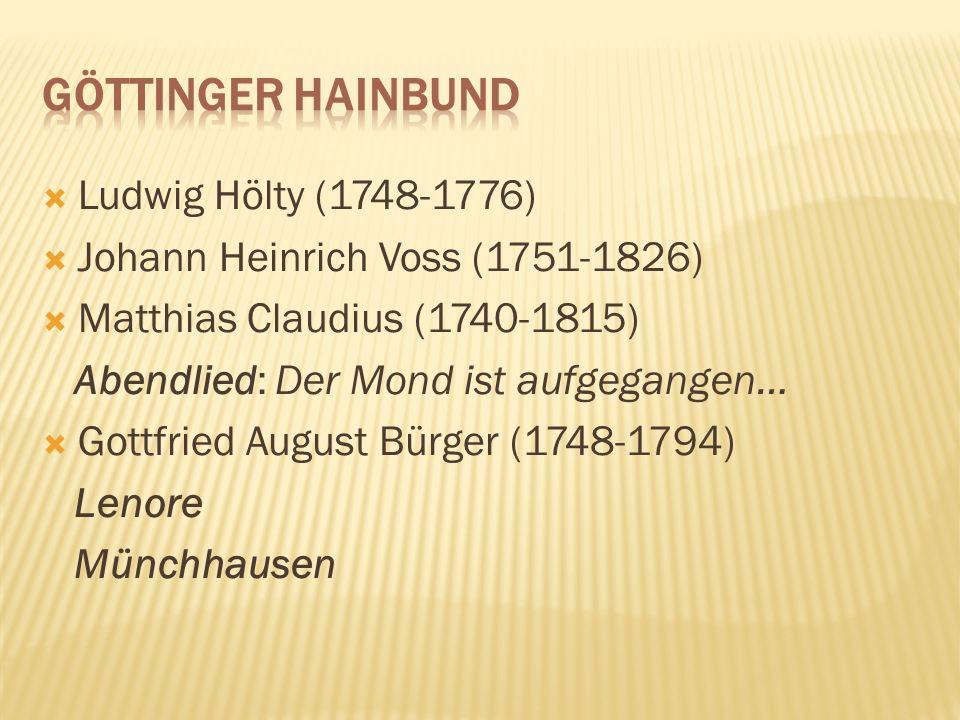 Göttinger Hainbund Ludwig Hölty (1748-1776)