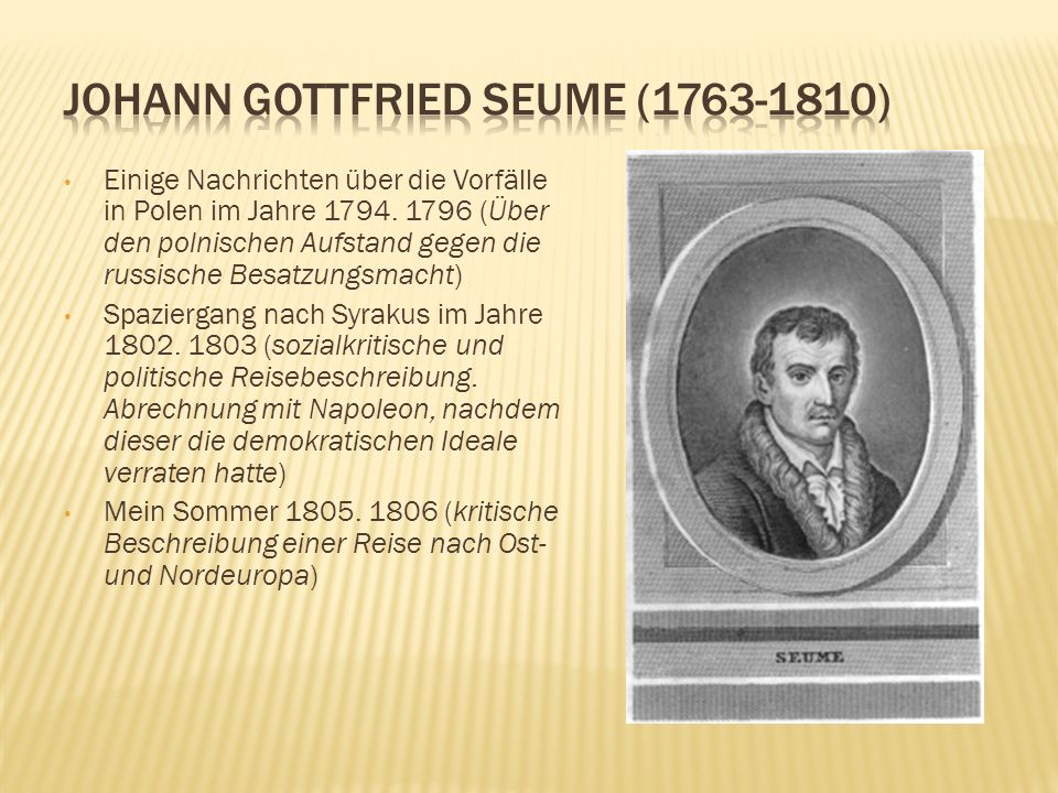 Johann Gottfried Seume (1763-1810)
