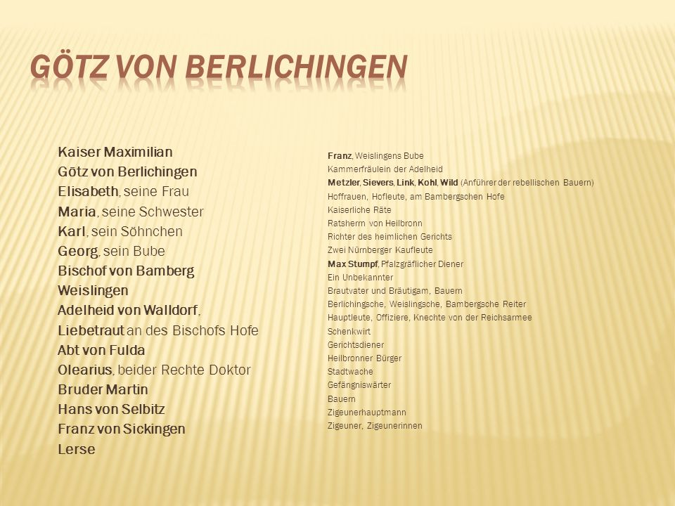 Götz von Berlichingen Kaiser Maximilian Götz von Berlichingen