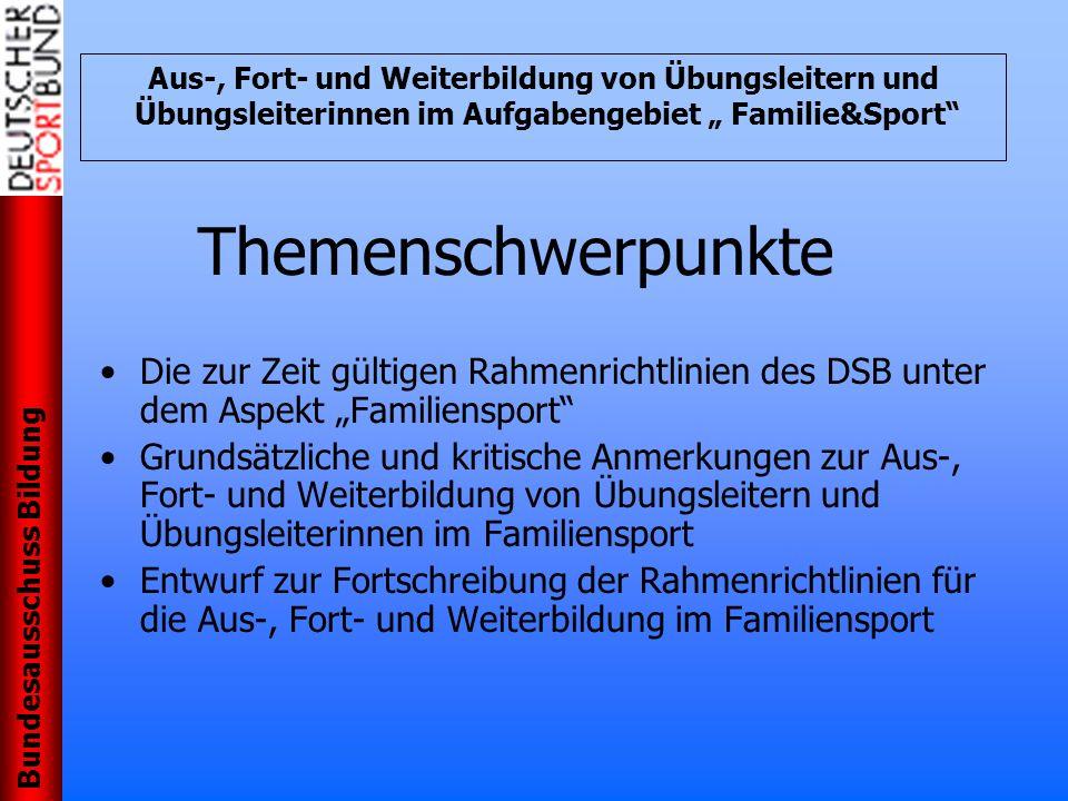 """Aus-, Fort- und Weiterbildung von Übungsleitern und Übungsleiterinnen im Aufgabengebiet """" Familie&Sport"""