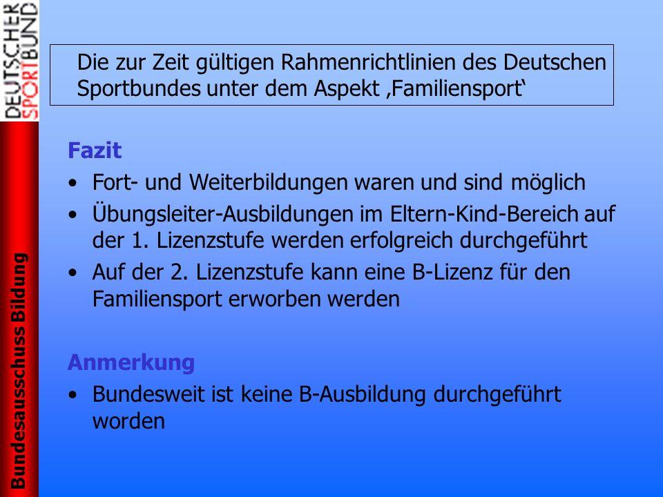 Die zur Zeit gültigen Rahmenrichtlinien des Deutschen Sportbundes unter dem Aspekt 'Familiensport'