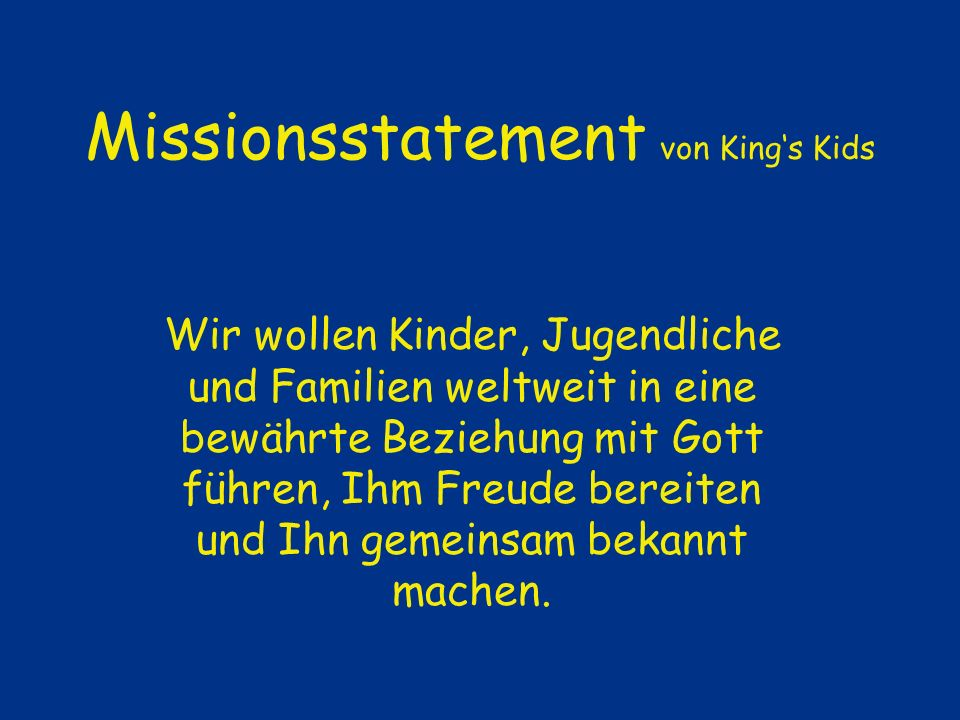 Missionsstatement von King's Kids