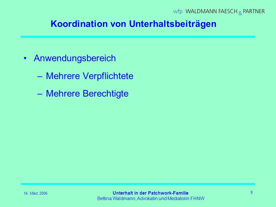 Koordination von Unterhaltsbeiträgen