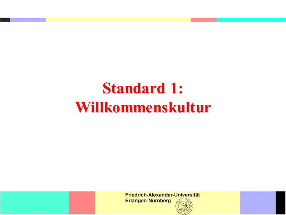 Standard 1: Willkommenskultur