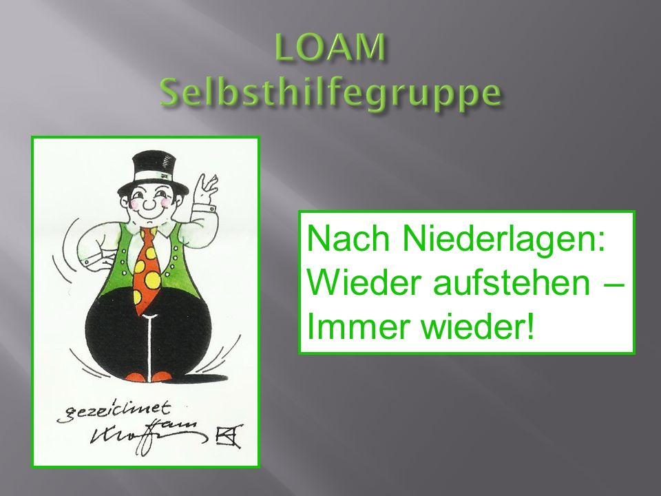 LOAM Selbsthilfegruppe