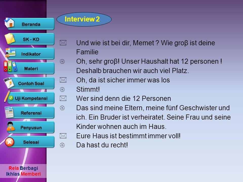 Interview 2 Und wie ist bei dir, Memet Wie groβ ist deine Familie.