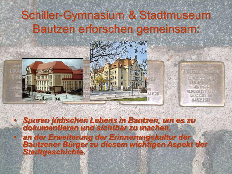 Schiller-Gymnasium & Stadtmuseum Bautzen erforschen gemeinsam: