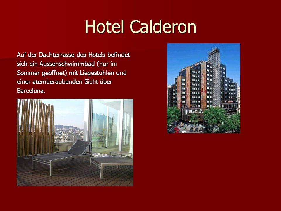 Hotel Calderon Auf der Dachterrasse des Hotels befindet