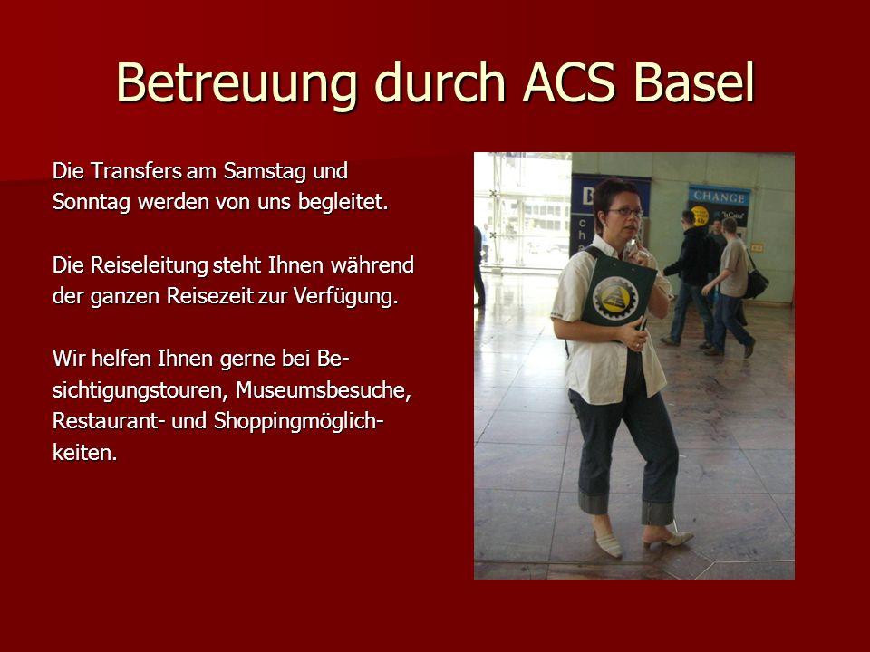 Betreuung durch ACS Basel