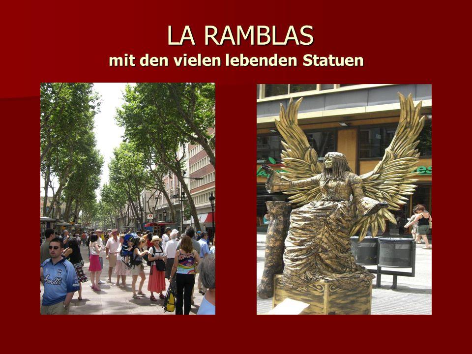 LA RAMBLAS mit den vielen lebenden Statuen