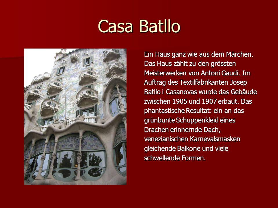 Casa Batllo Ein Haus ganz wie aus dem Märchen.