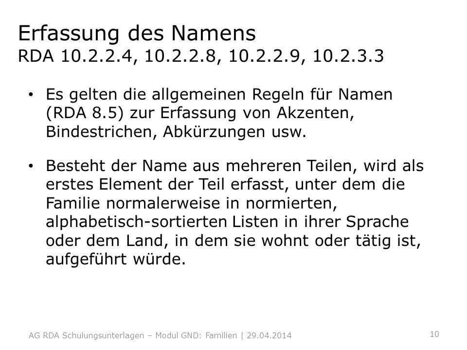 Erfassung des Namens RDA 10.2.2.4, 10.2.2.8, 10.2.2.9, 10.2.3.3