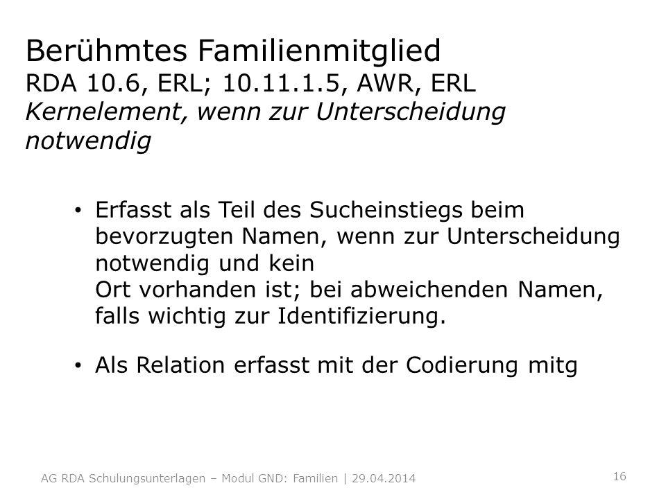 Berühmtes Familienmitglied RDA 10. 6, ERL; 10. 11. 1