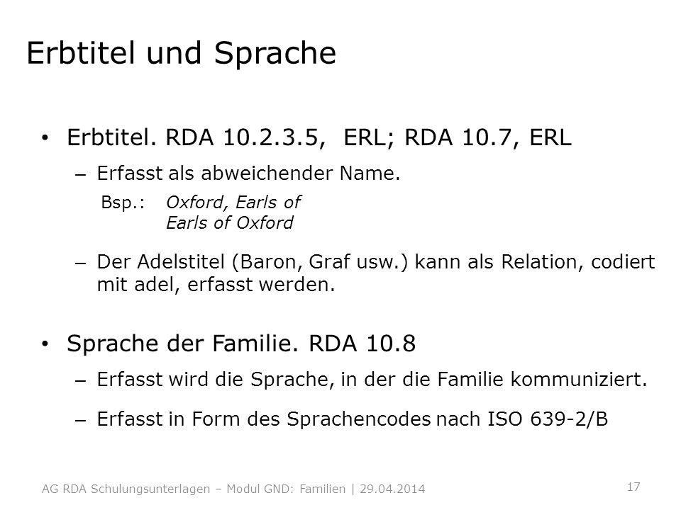 Erbtitel und Sprache Erbtitel. RDA 10.2.3.5, ERL; RDA 10.7, ERL