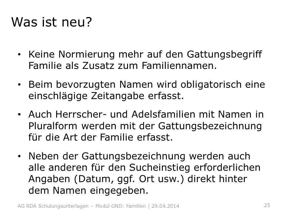 Was ist neu Keine Normierung mehr auf den Gattungsbegriff Familie als Zusatz zum Familiennamen.