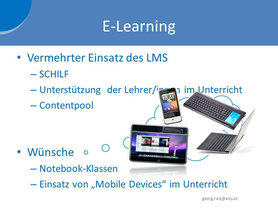 E-Learning Vermehrter Einsatz des LMS Wünsche SCHILF