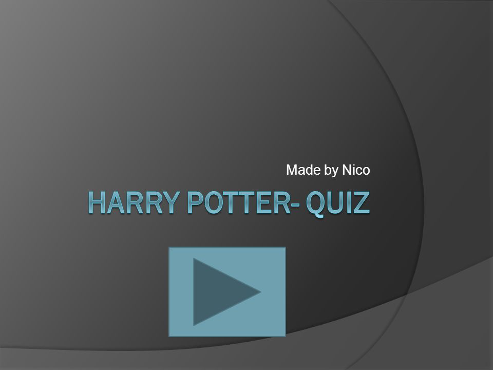 Made by Nico Harry Potter- quiz
