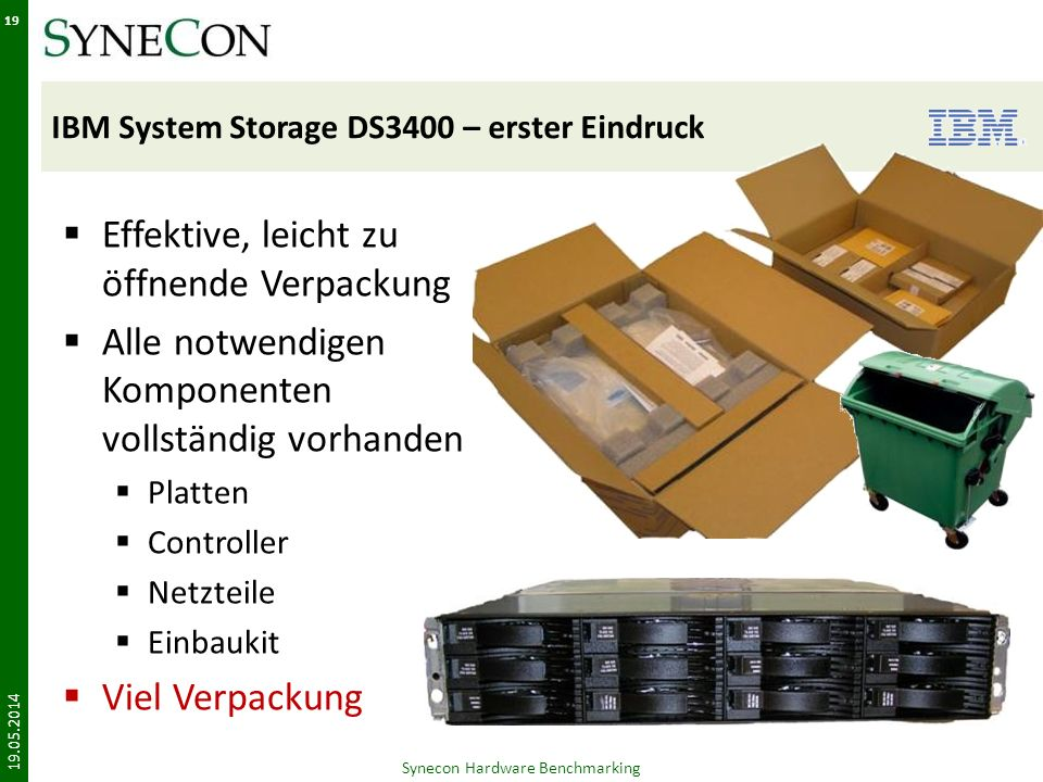 IBM System Storage DS3400 – erster Eindruck