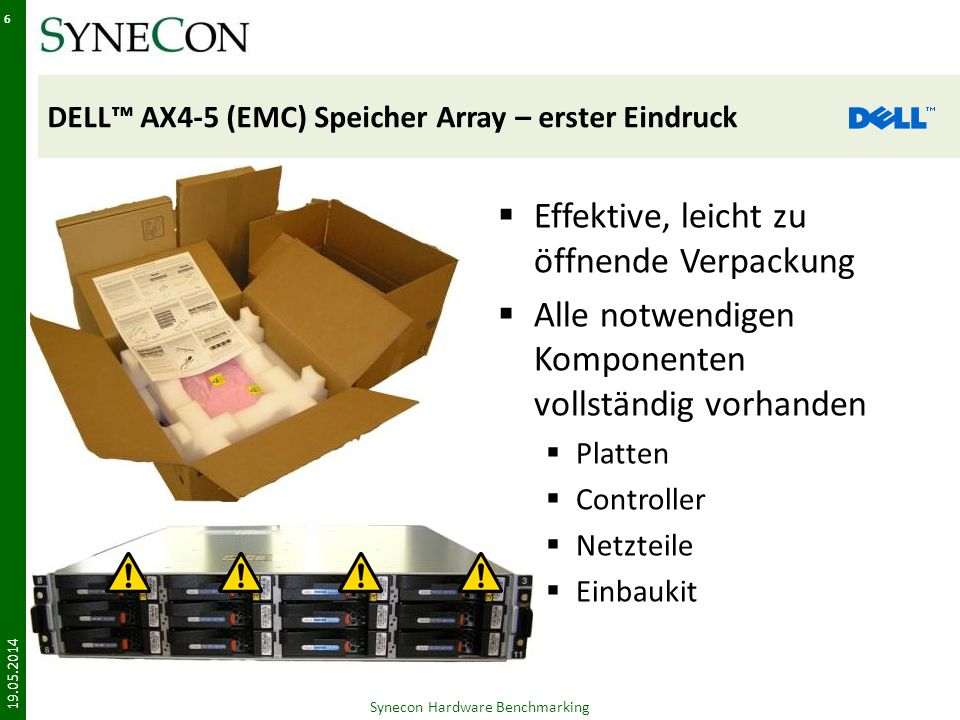DELL™ AX4-5 (EMC) Speicher Array – erster Eindruck