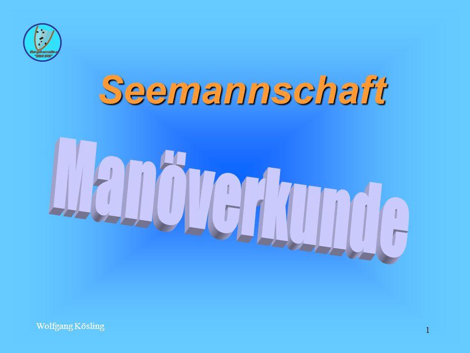 Seemannschaft Manöverkunde Wolfgang Kösling Stand Datum