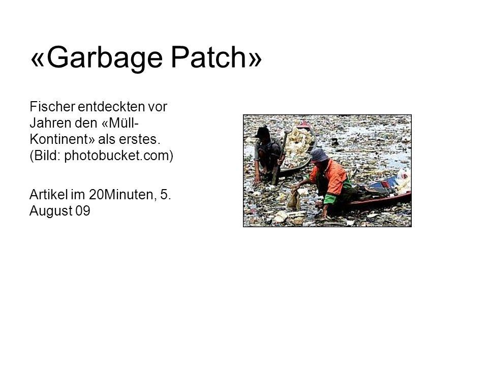 «Garbage Patch» Fischer entdeckten vor Jahren den «Müll-Kontinent» als erstes. (Bild: photobucket.com)