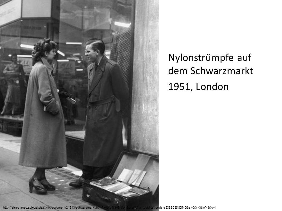 Nylonstrümpfe auf dem Schwarzmarkt 1951, London