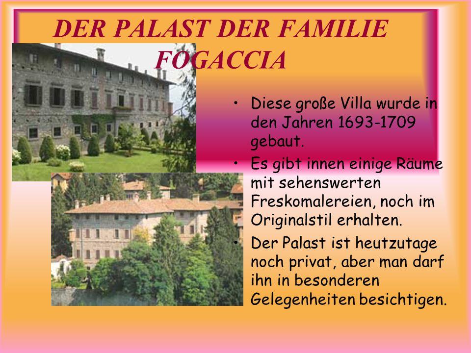 DER PALAST DER FAMILIE FOGACCIA